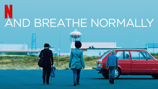 And Breathe Normally