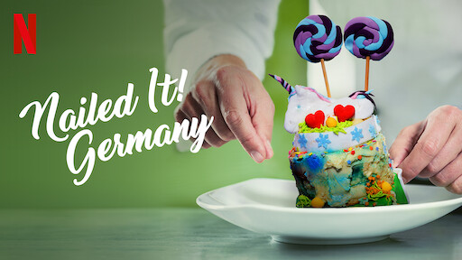 Nailed It! Germany